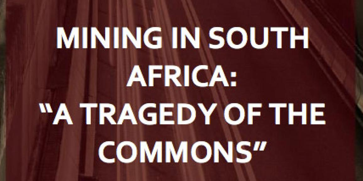 Mining in SA: A Tragedy of the Commons